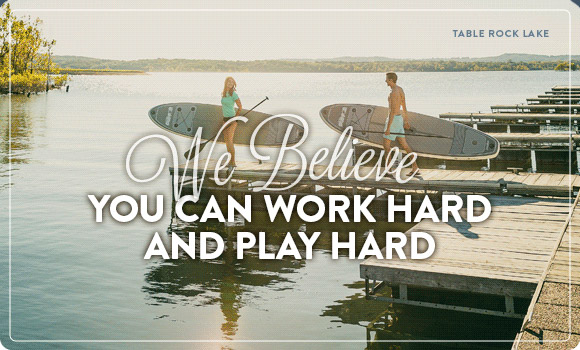 We Believe You Can Work Hard and Play Hard