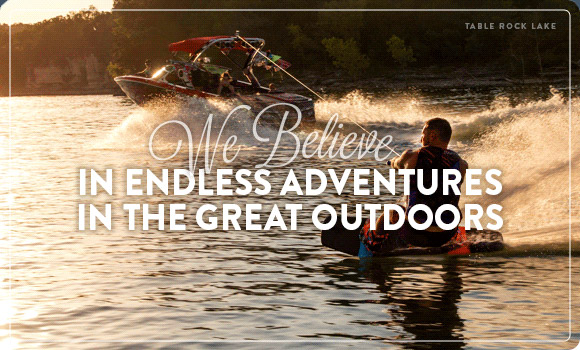 We Believe in endless adventures in the great outdoors