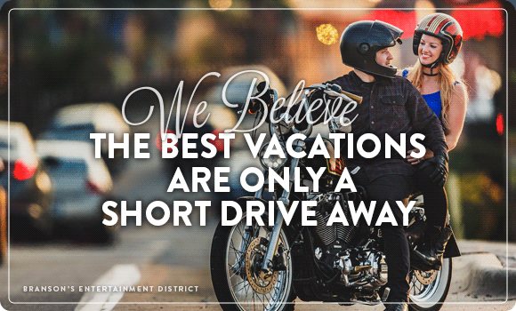 We Believe the Best Vacations Are Only a Short Drive Away
