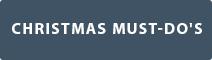 Christmas Must-Do's