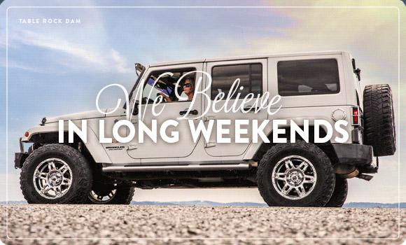 We Believe in Long Weekends